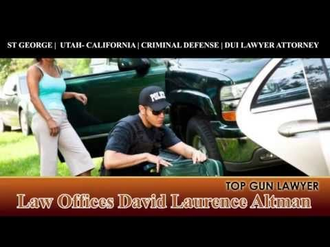CALIFORNIA ST. GEORGE UTAH CRIMINAL DEFENSE LAWYER ATTORNEY - What To Do...