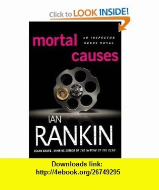 10 best ebooks electronic images on pinterest pdf tutorials and mortal causes inspector rebus novels 9780312565633 ian rankin isbn 10 fandeluxe Gallery