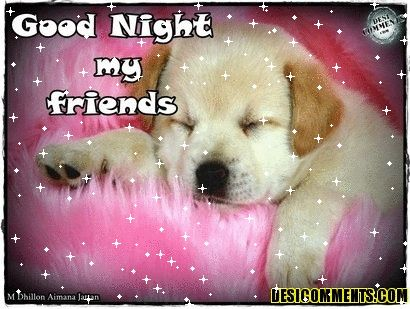 pictures of the words good night my friend | good night my friend gif
