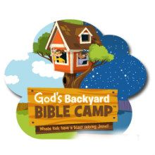 2013 Vacation Bible School - God's Backyard Bible Camp, Under the Stars!  @ Truth-Missionary Baptist Church (Greenville, SC) July 22-26