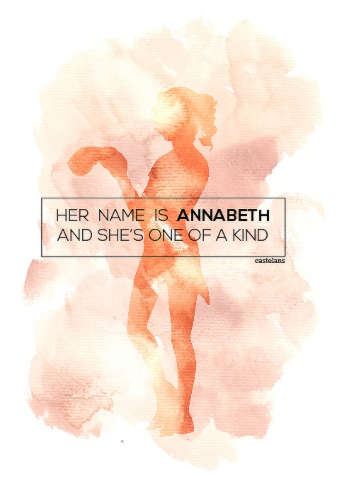 Her name is Annabeth and she's one of a kind.               -percy jackson, the demigod files