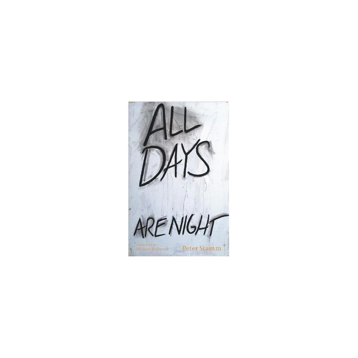 All Days Are Night (Reprint) (Paperback) (Peter Stamm)