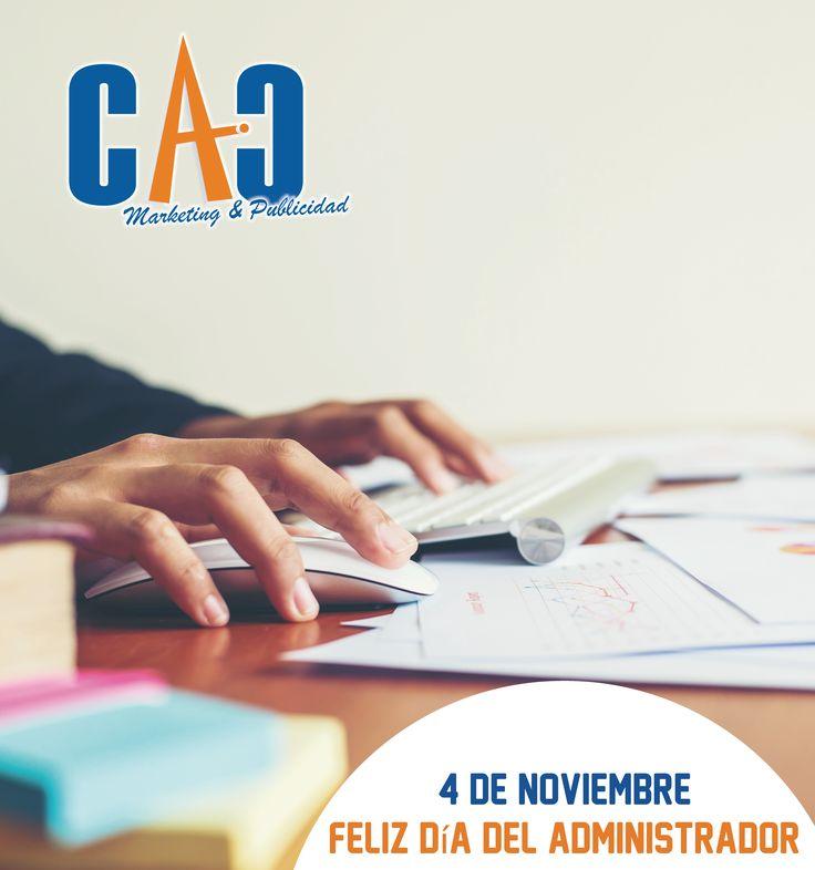 ¡Feliz día del Administrador les desea CAC Marketing & Publicidad! #Administración