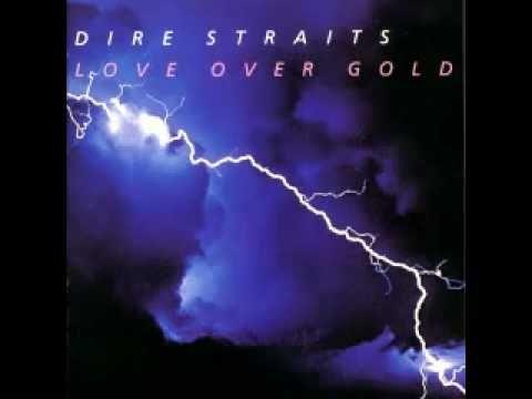 Dire Straits - Love Over Gold + lyrics