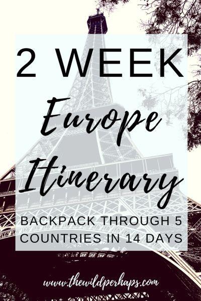2 Week Backpacking Europe Itinerary