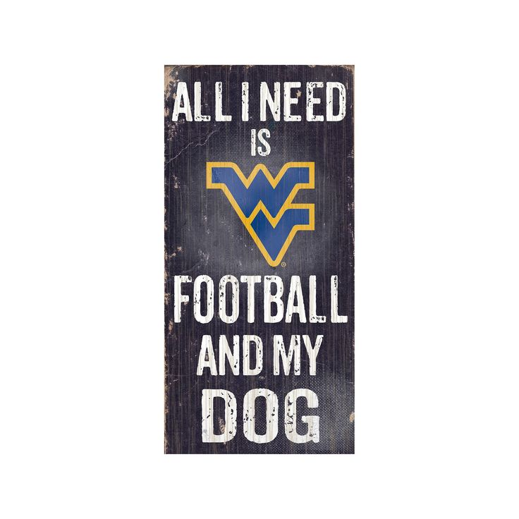 West Virginia Mountaineers Football & My Dog Sign, Multicolor