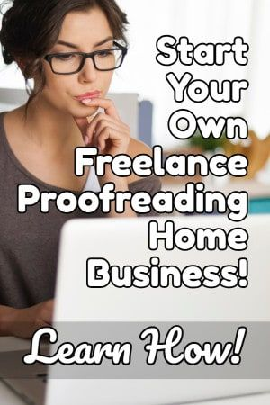 Learn How to Start Your Own Freelance Proofreading Home Business – work from home