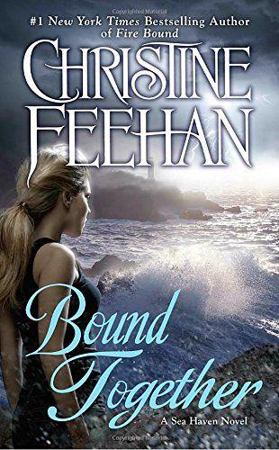 Bound Together (A Sea Haven Novel) by Christine Feehan