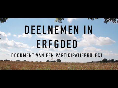 Deelnemen in Erfgoed: Document van een participatieproject - YouTube