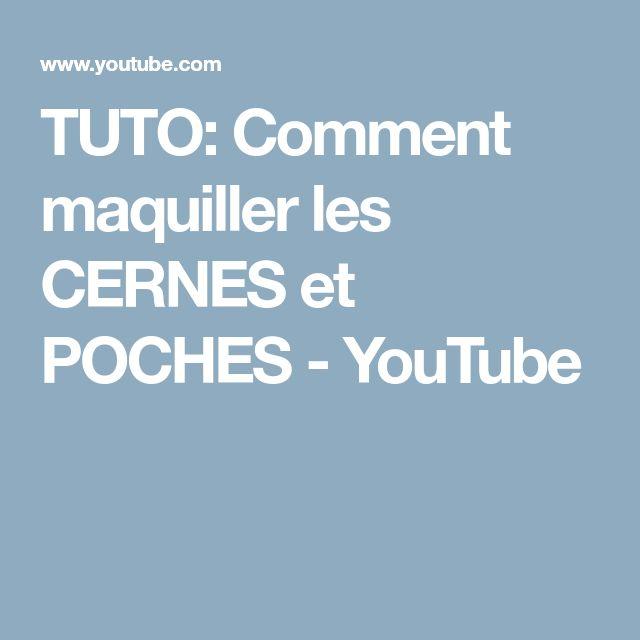TUTO: Comment maquiller les CERNES et POCHES - YouTube