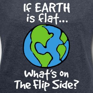 This and More Great T-Shirt Designs by WindyCinder Studios available at Spreadshirt.com! Shop for fun and outlandish art and slogans... #tshirtshop #funnytshirts #shopping #tshirtdesign #FlatEarth #spreadshirt