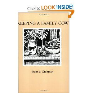 Keeping a family cow.: Worth Reading, Must Reading, Grass F Cows, Cows 9780963181442, Families Cows, Books Worth, Milk Cows, Mathematics Books, Reading Lists