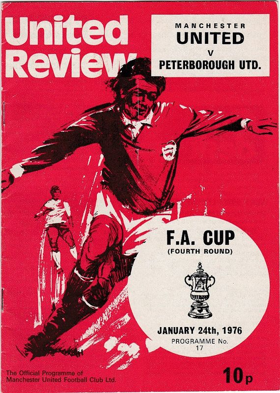 Vintage Football (soccer) Programme - Manchester United v Peterborough United, FA Cup, 1975/76 season #soccer #football #manunited