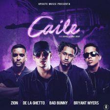 Descargar MP3: Zion ft De La Ghetto ft Bad Bunny ft Bryant Myers – Caile (mp3)