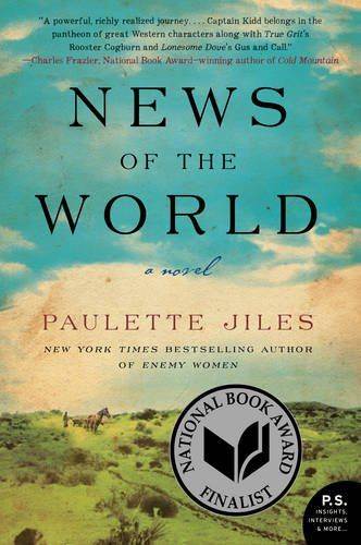 News of the World: A Novel by Paulette Jiles
