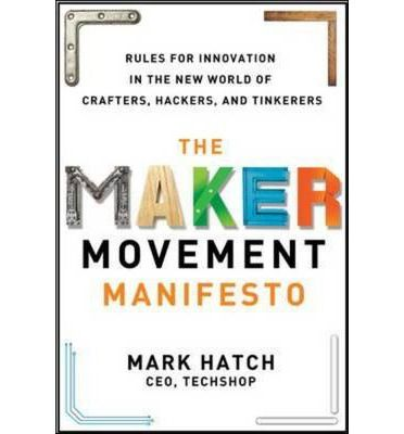 The Maker Movement Manifesto: Rules for Innovation in the New World of Crafters, Hackers, and Tinkerers You can create the next breakthrough innovation. A revolution is under way. But it's not about tearing down the old guard. It's about building, it's about creating, it's about breathing life into groundbreaking new ideas. It's called the Maker Movement, and it's changing the world.