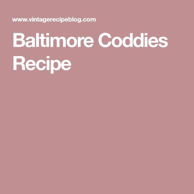 Baltimore Coddies Recipe