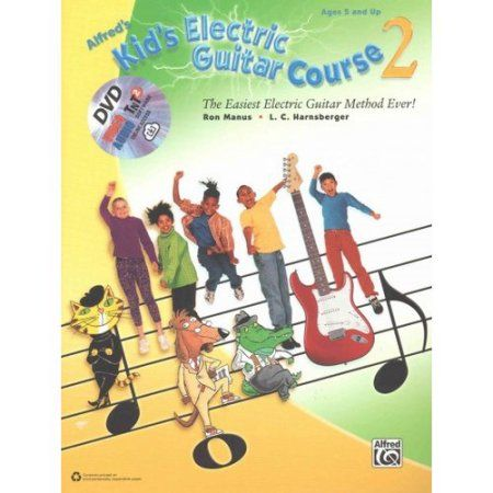 Alfred's Kid's Electric Guitar Course: The Easiest Electric Guitar Method Ever