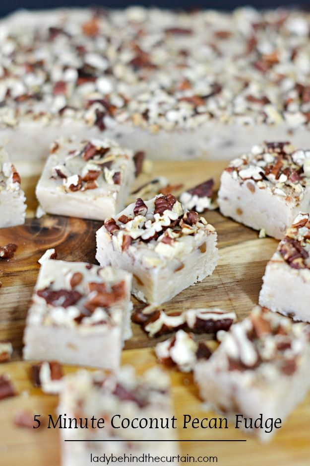 5 Minute Coconut Pecan Fudge                                Are you afraid to make candy because you think candy making is way too hard and should be left to the pros? Not this!