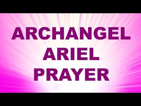 Angel Prayer for Prosperity and Abundance - Archangel Ariel Blessing - YouTube