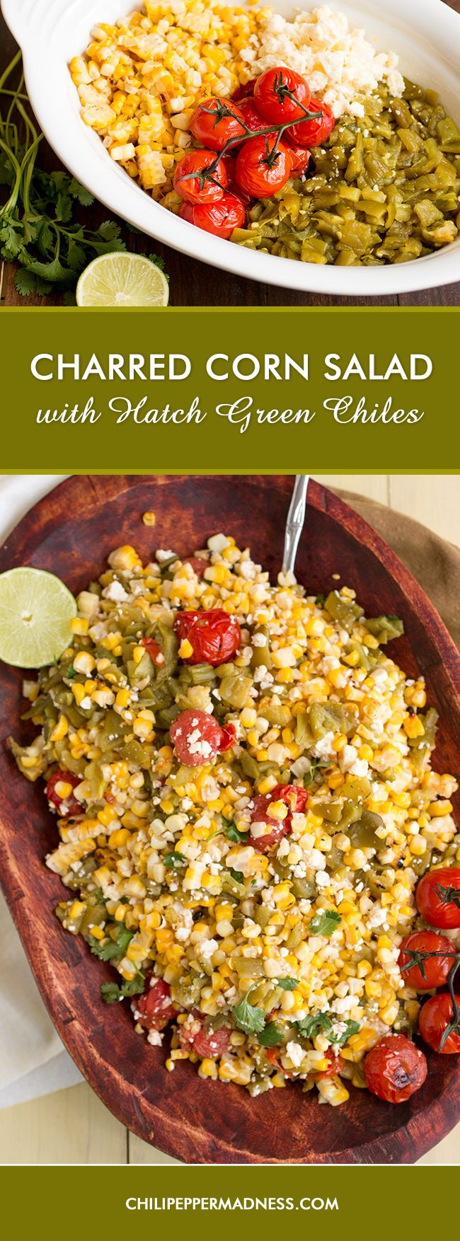 A bright summer corn salad made with charred corn, blistered cherry tomatoes, Hatch green chiles direct from New Mexico,  and crumbled cotija cheese. It's time to fire up the grill!