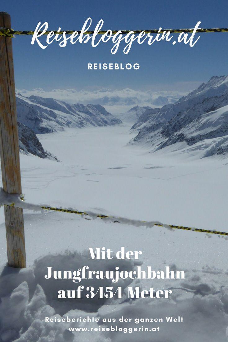 Mein Reisetipp für Schweiz: Mit der Jungfraujochbahn auf 3454 Höhenmetern zur Jungfrau - Top of Europe
