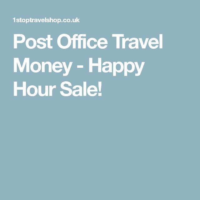 Post Office Travel Money - Happy Hour Sale!