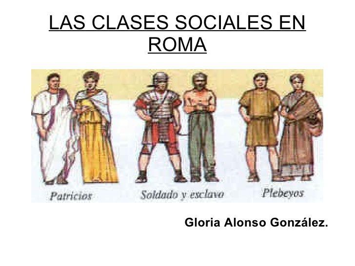Matrimonio Segun Los Romanos : En esta foto se explica cómo eran las clases sociales más