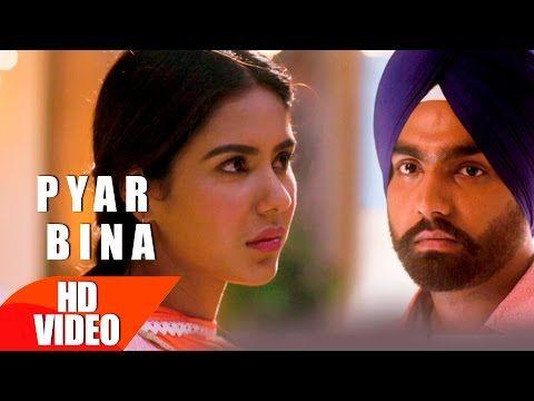 PYAR BINA - Punjabi Song Lyrics | Prabh Gill - Punjabi Song - Tabrez.in
