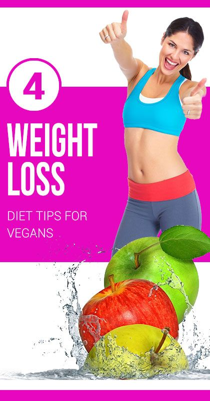 4 WEIGHT LOSS DIET TIPS FOR VEGANS : #nutrition