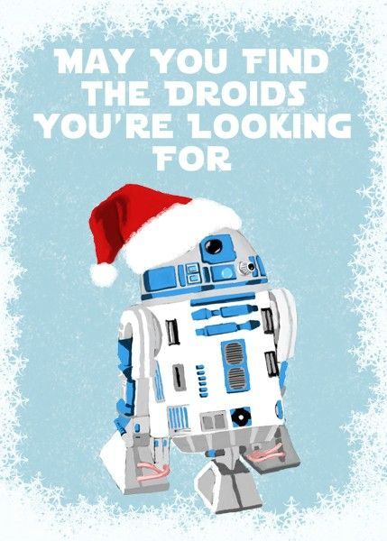 May you find the droids you're looking for.Christmas Cards, Holiday Cards, Stars Wars, Greeting Card, Wars Christmas, Happy Holiday, Merry Christmas, Christmas Stars, Starwars