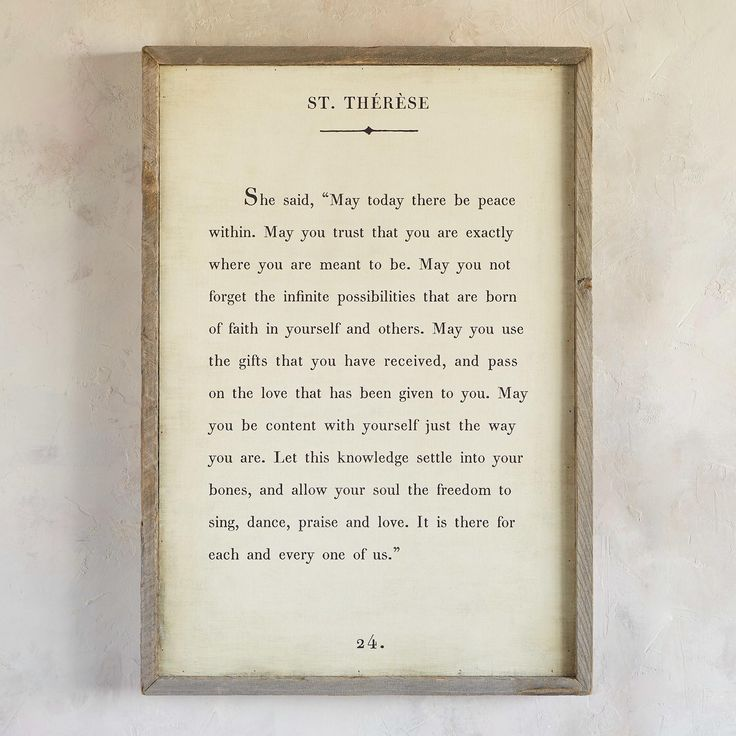 """WORDS OF WISDOM PRINT BY ST. THéRèSE--An inspiring quote from St. Thérèse, printed on luan plywood and framed in reclaimed pine. Wire hang. Inspirational quote wall art handmade by Rebecca Puig. USA. 24-3/4""""W x 2-1/2""""D x 36""""H."""