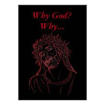 Jesus Christ with Crown of Thorns, Why God? Why... #Inspirational Poster