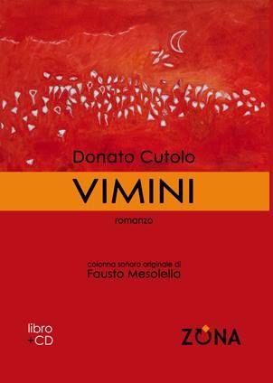 http://ilcoloredeilibri.blogspot.it/2013/05/recensione-vimini-di-donato-cutolo.html