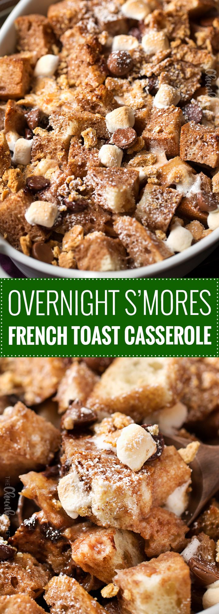Overnight S'mores French Toast Casserole   Perfect for a holiday breakfast or brunch, sourdough bread is mixed with chocolate chips, marshmallows and graham crackers, then baked up into pure French toast perfection!   https://thechunkychef.com   #frenchtoast #breakfast #brunch #casserole