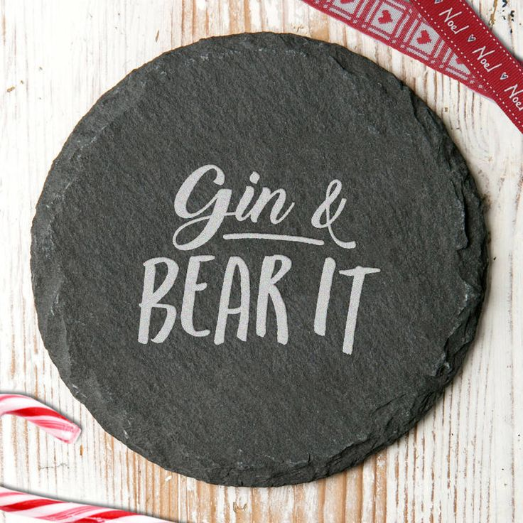 'Gin And Bear It' Quote Slate Coaster