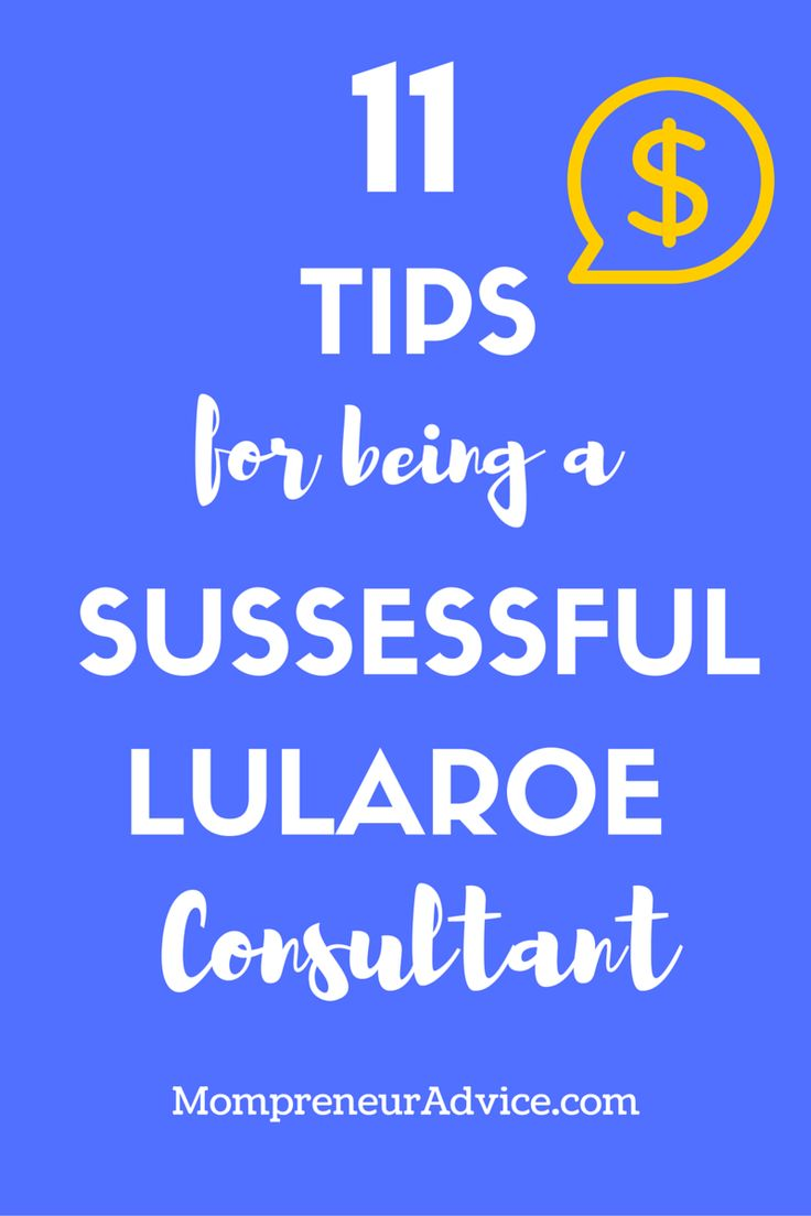Here's 11 Tips for Being a Successful LuLaRoe! - mompreneuradvice.com