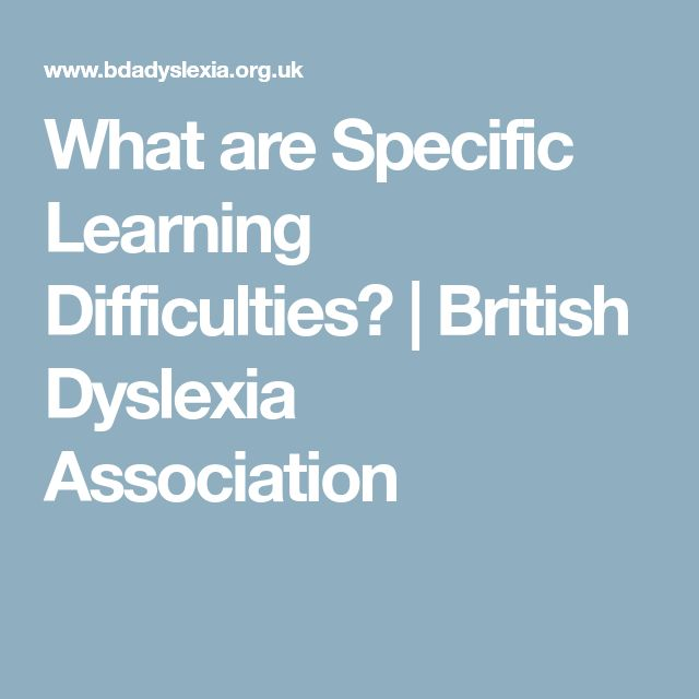 What are Specific Learning Difficulties? | British Dyslexia Association