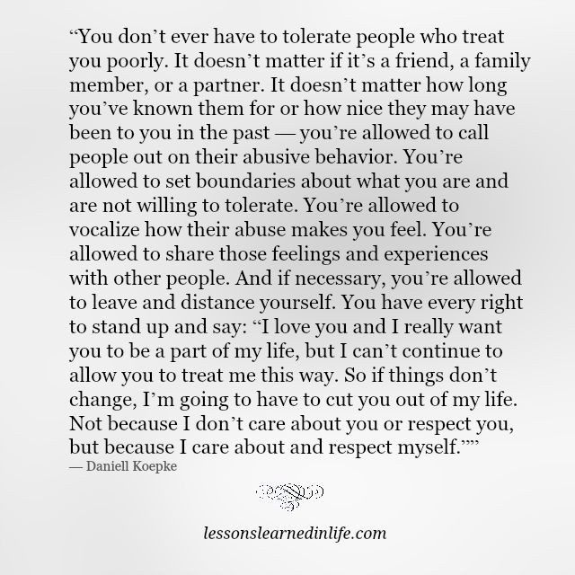 Lessons Learned in Life   People who treat you poorly.