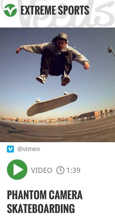 Phantom Camera Skateboarding   http://veeds.com/i/i7M8n6vJP0rwU8rZ/extreme/