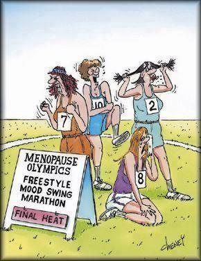 Menopause joke... ha