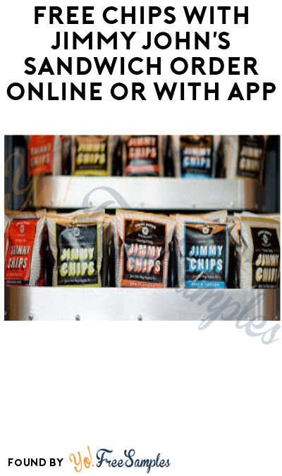 FREE Chips with Jimmy John's Sandwich Order Online or with