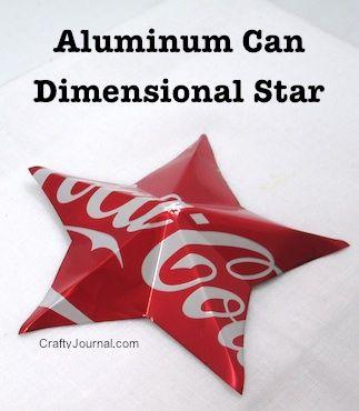 Aluminum Can Dimensional Star - Crafty Journal - stella di latta #tutorial