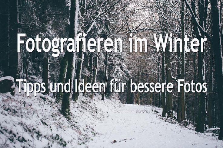 Fotografieren im Winter? Wir haben für dich unsere Tipps und Ideen, von der Vorbereitung bis zur Bildbearbeitung, damit deine Fotos im Winter besser werden.