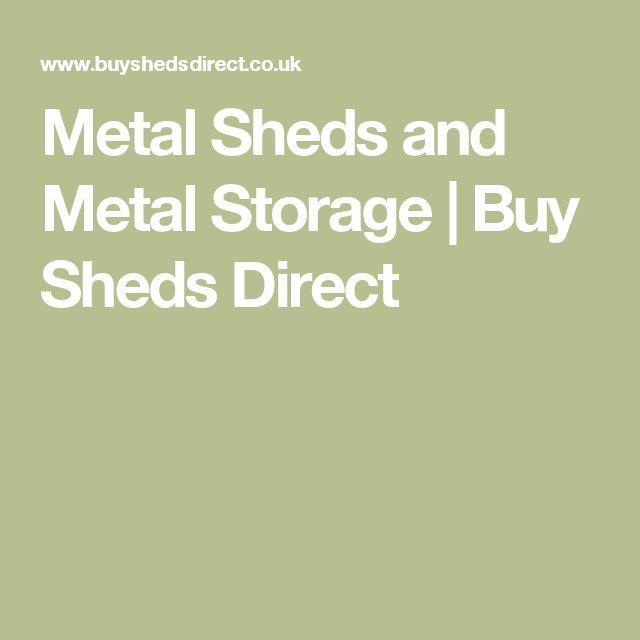 Metal Sheds and Metal Storage   Buy Sheds Direct