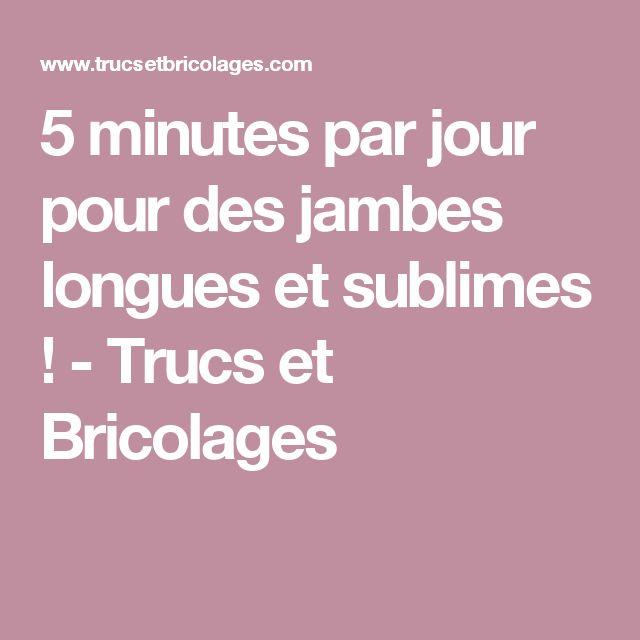 5 minutes par jour pour des jambes longues et sublimes ! - Trucs et Bricolages