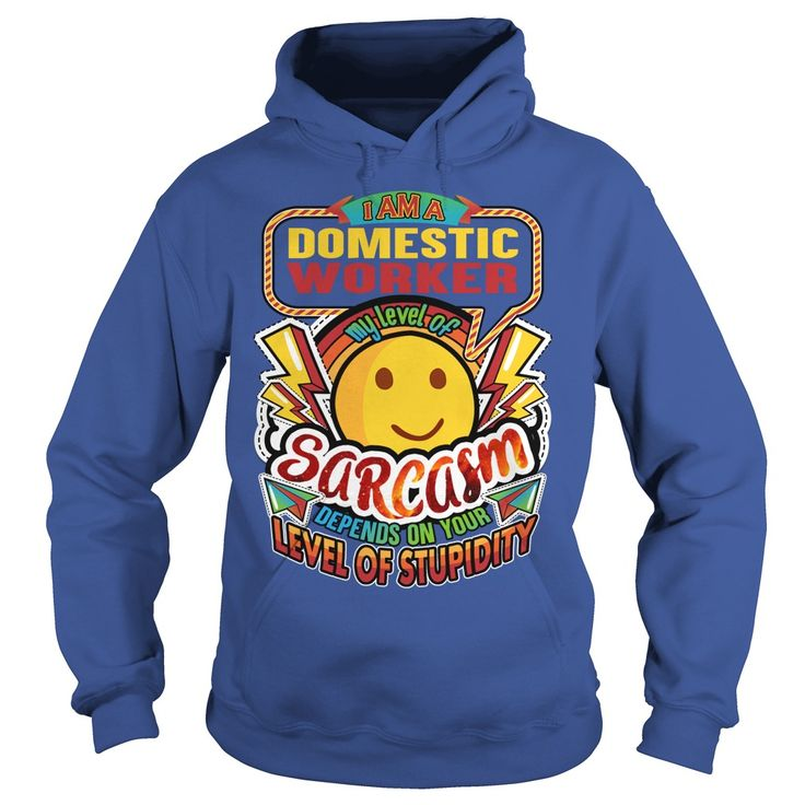 DOMESTIC WORKER Sarcasm New #gift #ideas #Popular #Everything #Videos #Shop #Animals #pets #Architecture #Art #Cars #motorcycles #Celebrities #DIY #crafts #Design #Education #Entertainment #Food #drink #Gardening #Geek #Hair #beauty #Health #fitness #History #Holidays #events #Home decor #Humor #Illustrations #posters #Kids #parenting #Men #Outdoors #Photography #Products #Quotes #Science #nature #Sports #Tattoos #Technology #Travel #Weddings #Women