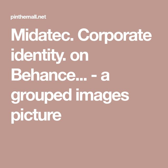 Midatec. Corporate identity. on Behance... - a grouped images picture