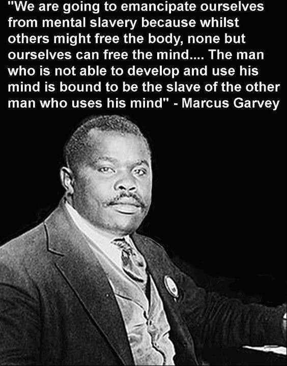 A Marcus Garvey Quote
