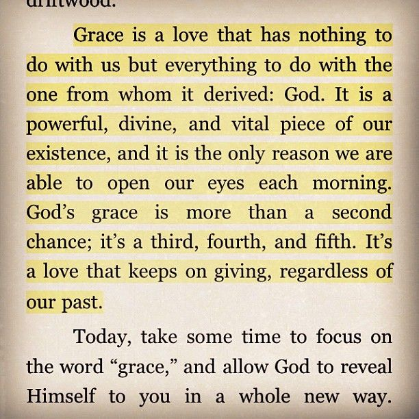 God's AMAZING GRACE!!! It is also HIS power to intervene for us, protect us, heal us, restore, bless, etc. HIS power is unlimited, and unfailing.